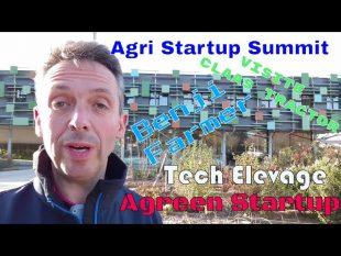 Découvrez le agri startup summit, tech elevage, claas, benji farmer…