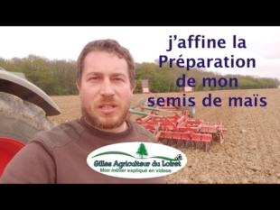 J'affine la préparation de mon semis de maïs