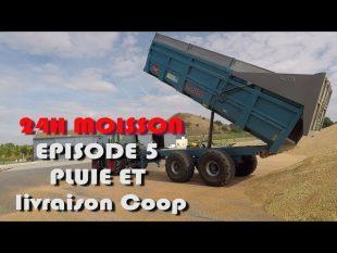24h moisson episode 5 : pluie et livraison à la coop