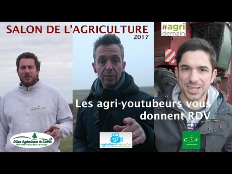 Les agri youtubeurs au salon !