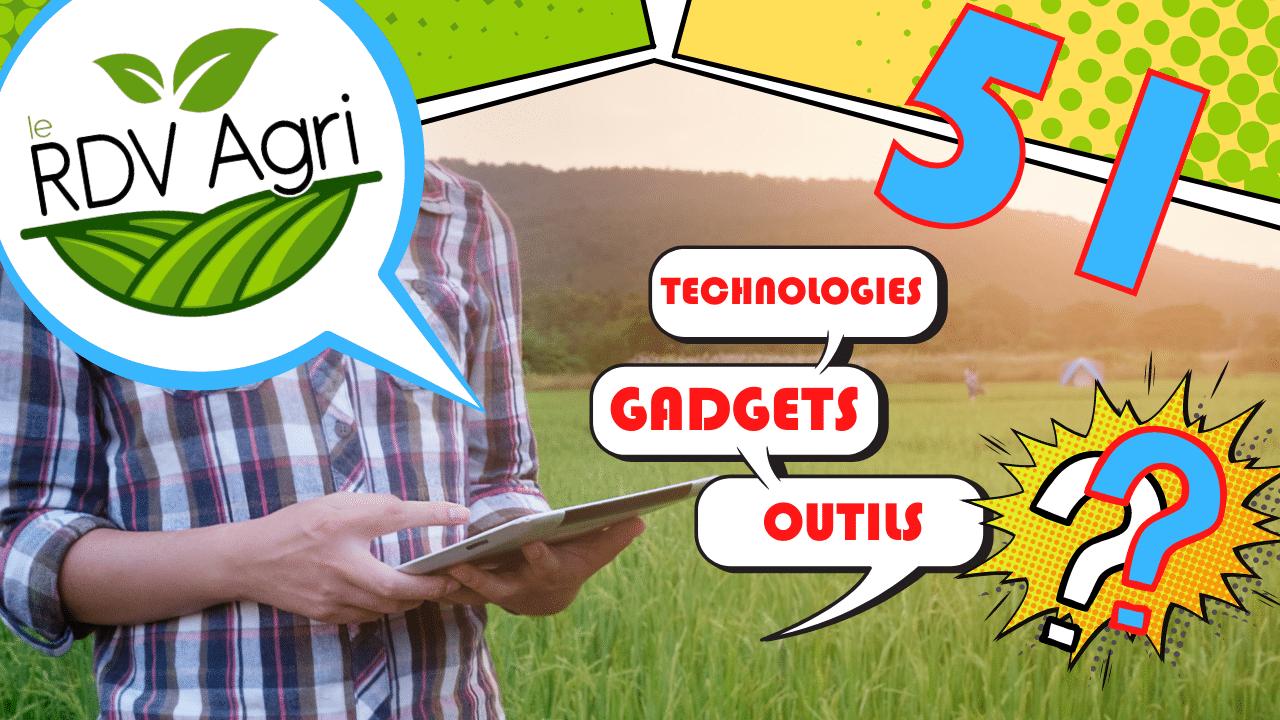 Rdv 51 : Technologies en agriculture
