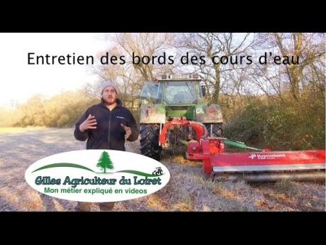 Entretien des bords des cours d'eau (tracteur fendt et broyeur kverneland)