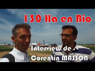 130 ha en bio interview de masson corentin.