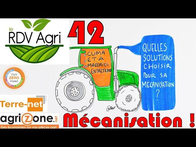 Mécanisation : quelles solutions choisir pour sa mécanisation ??: rdv agri n°41