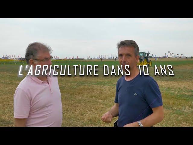 La pac dans 10 ans dans 10 ans : jean marie séronie «l'agriculture dans 10 ans»
