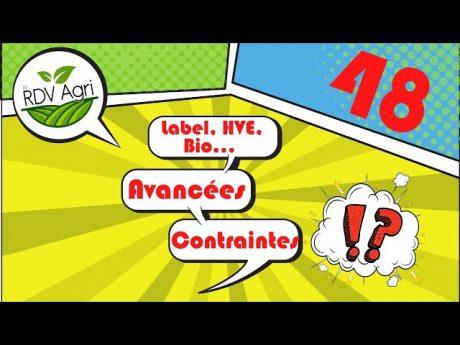 Bio, label, hve…réelles avancées ou nouvelles contraintes pour l'agriculture ? rdv agri n°48