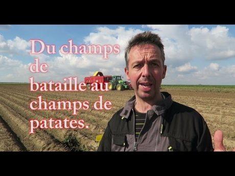 Du champs de bataille au champs de patates.