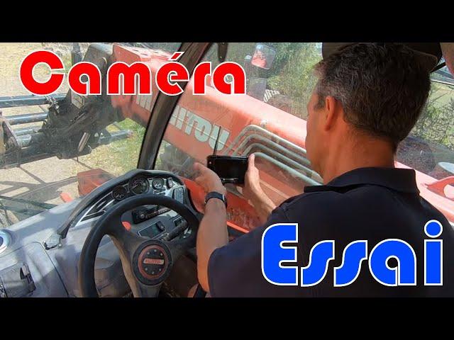 Une caméra pour mes travaux : test