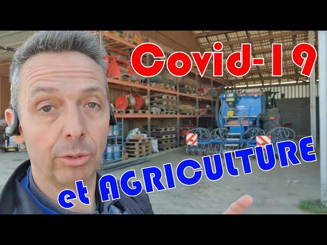 Conséquences du covid 19 pour les agriculteurs !