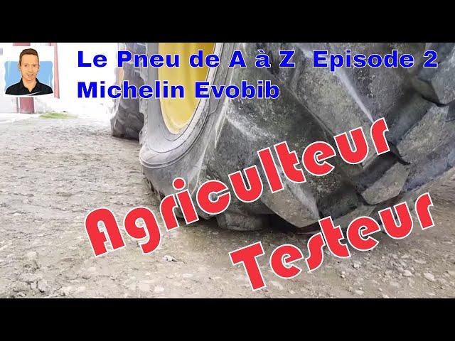 Michelin evobib : témoignage de yves, agriculteur testeur