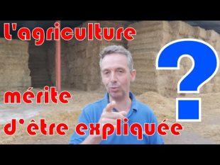 Pensez vous que l'agriculture mérite d'être expliquée ??