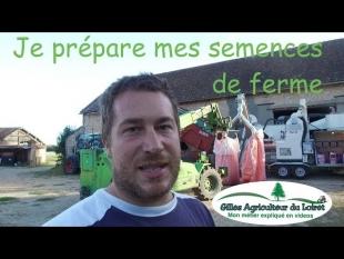 Je prépare mes semences de ferme pour les semis de blé et d'orge
