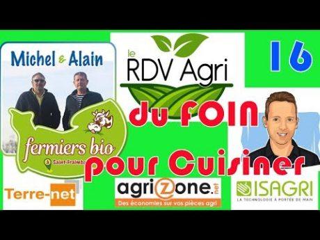 Du foin bio pour cuisiner rdv agri n° 16