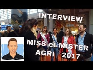 Interview de miss et mister agri 2017