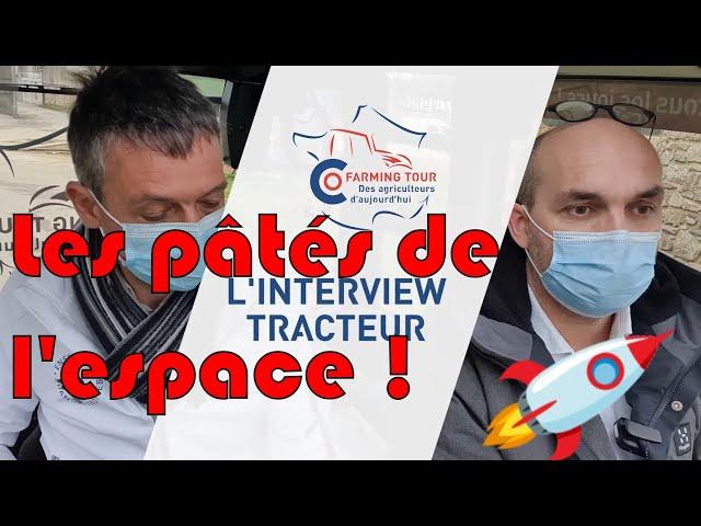 Les pâtés de l'espace 🐷 : itw tracteur loïc hénaff 🚜