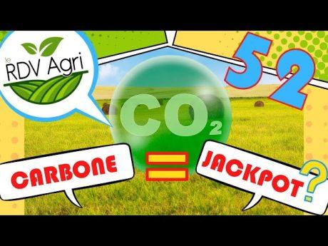 Rdv agri 52 : carbone = jackpot ?