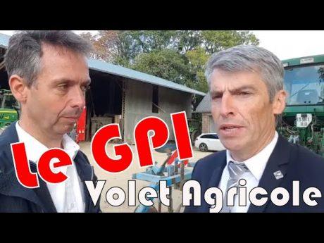 Rencontre avec olivier allain : le gpi «grand plan d'investissement» volet agricole