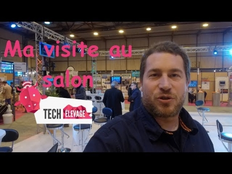 Ma visite au salon tech élevage