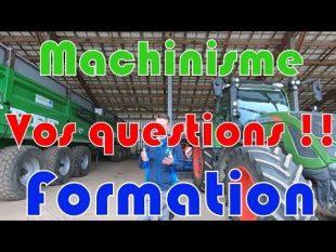 Vos questions 👉 spécial nouvelle formation machinisme 🚜