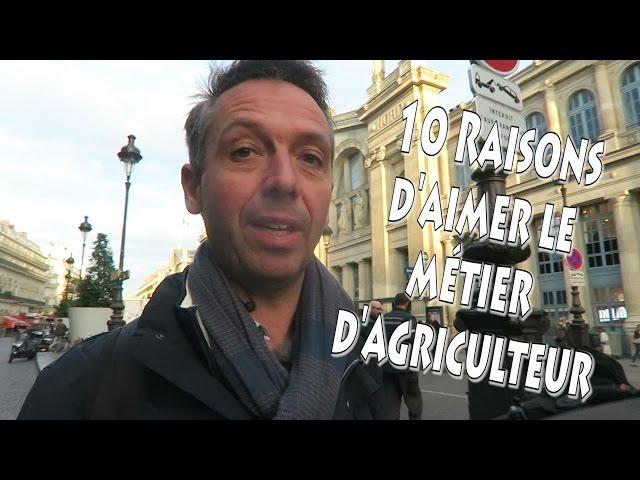 10 raisons d'aimer le métier d'agriculteur.