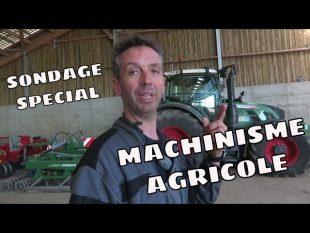 Sondage machinisme agricole !