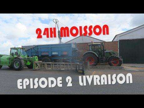 24 h moisson episode 2 livraison